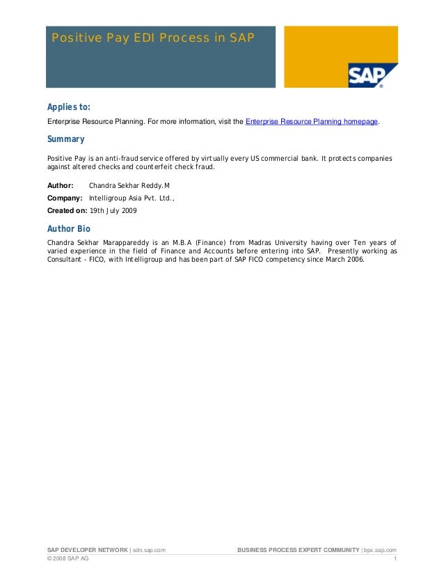 Positive Pay EDI Process in SAPApplies to:Enterprise Resource Planning. For more information, visit the Enterprise Resourc...