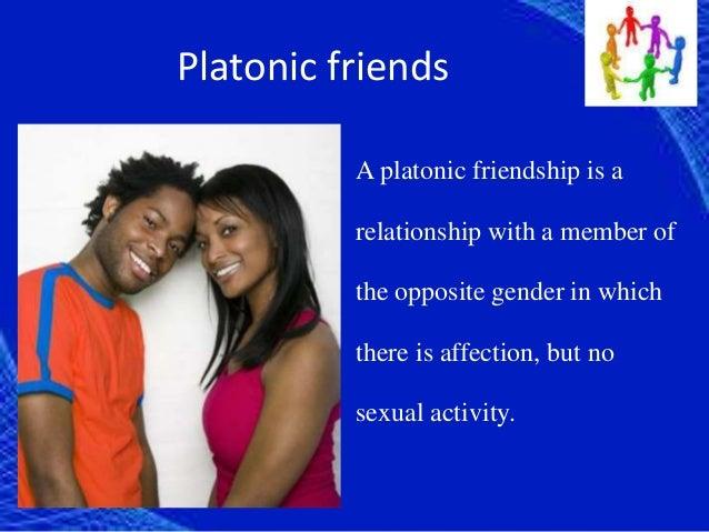 a platonic relationship