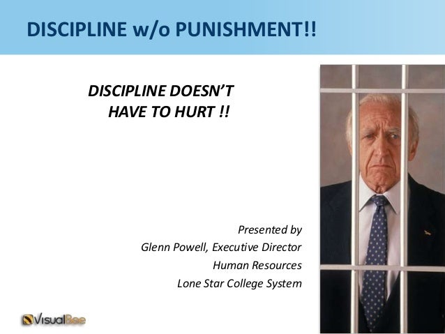 DISCIPLINE w/o PUNISHMENT!!     DISCIPLINE DOESN'T        HAVE TO HURT !!                              Presented by       ...