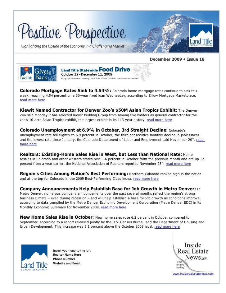 December 2009 • Issue 18     Colorado Mortgage Rates Sink to 4.54%: Colorado home mortgage rates continue to sink this wee...