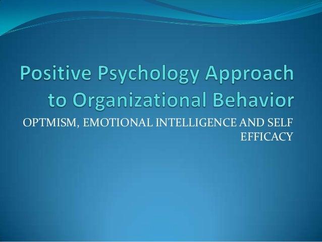 OPTMISM, EMOTIONAL INTELLIGENCE AND SELF EFFICACY