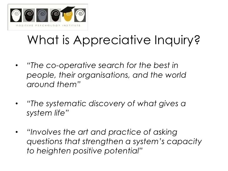 Positive psychology appreciative inquiry workshop review of pos psych eb coaching 9 fandeluxe Gallery