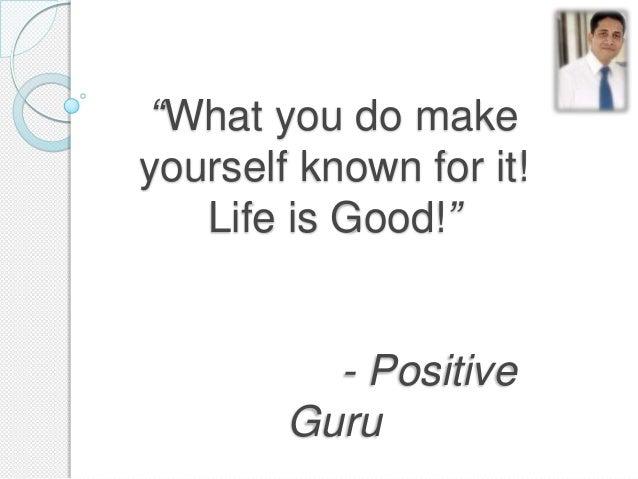 Positive Guru; 9.