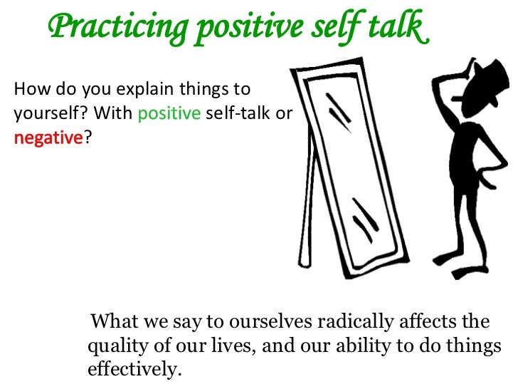 positive self talk Learn strategies for positive self talk that can help manage depression.