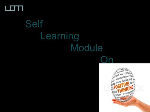 Self Learning Module On