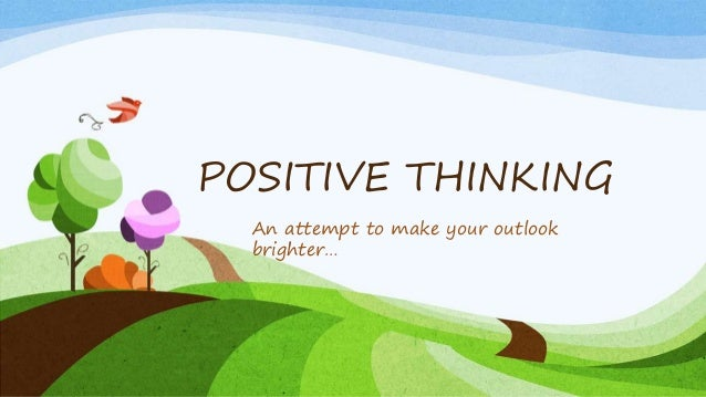 Positive thinking presentation