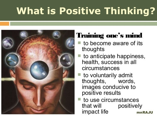 positive thinking for teachers mnraju 4 what is positive thinking