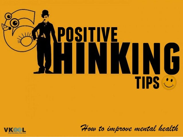 positive ing How to improve mental health tips