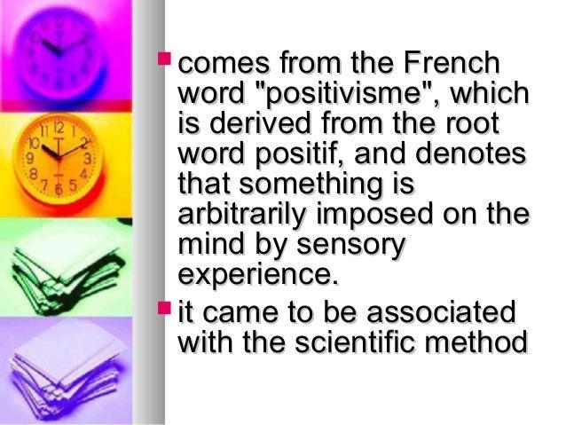 Positivism in Social Science Slide 3
