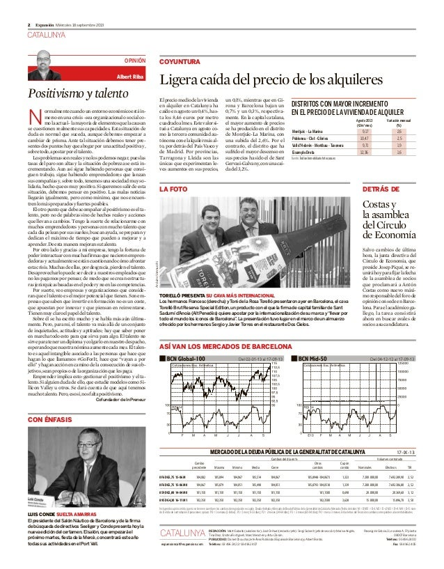CATALUNYA Miércoles 18 septiembre 20132 Expansión Positivismoytalento N ormalmentecuandounentornoeconómicoestáin- mersoenu...