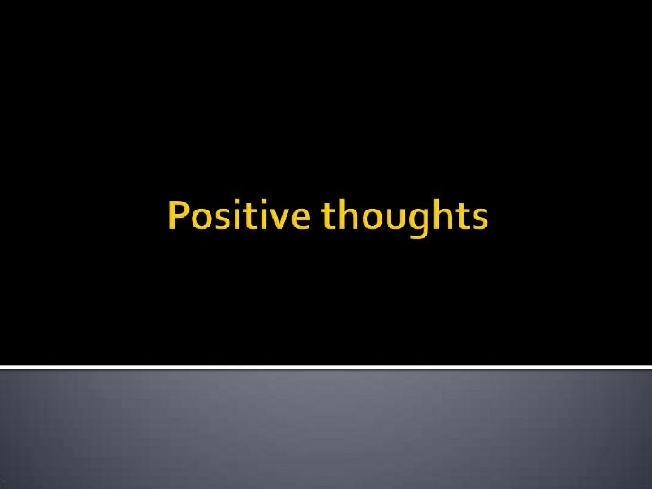 Positve Thoughts