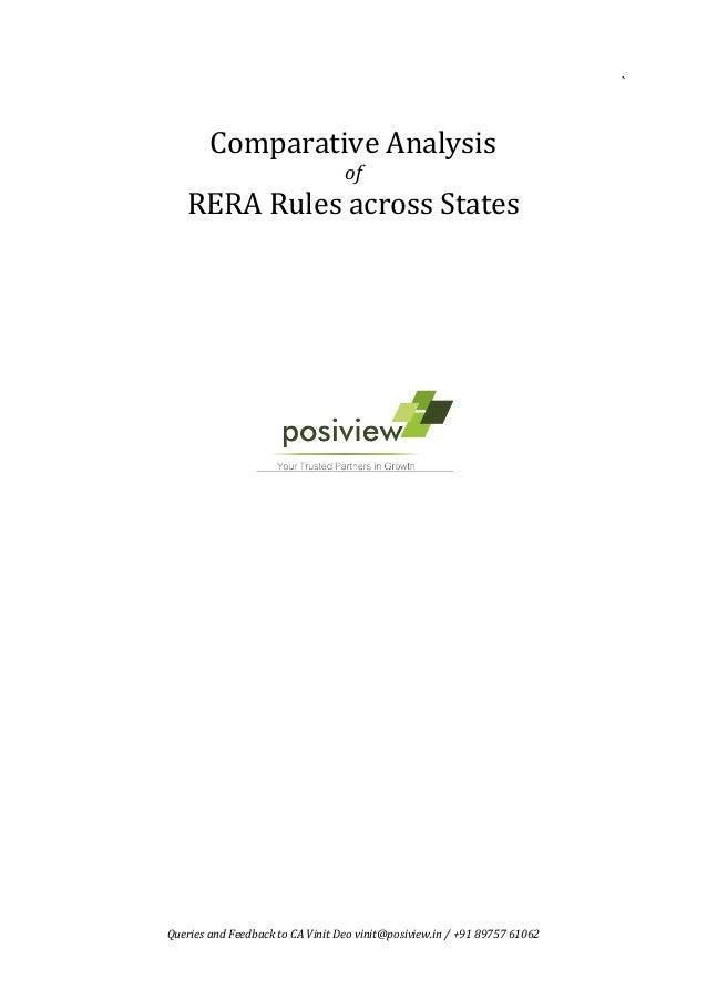 `	 Queries	and	Feedback	to	CA	Vinit	Deo	vinit@posiview.in	/	+91	89757	61062	 	 	 	 Comparative	Analysis		 of	 RERA	Rules	a...