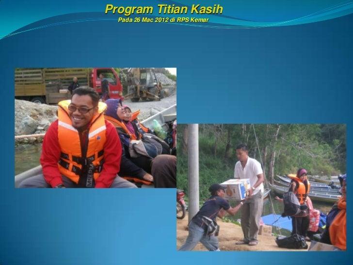 Program Titian Kasih  Pada 26 Mac 2012 di RPS Kemar