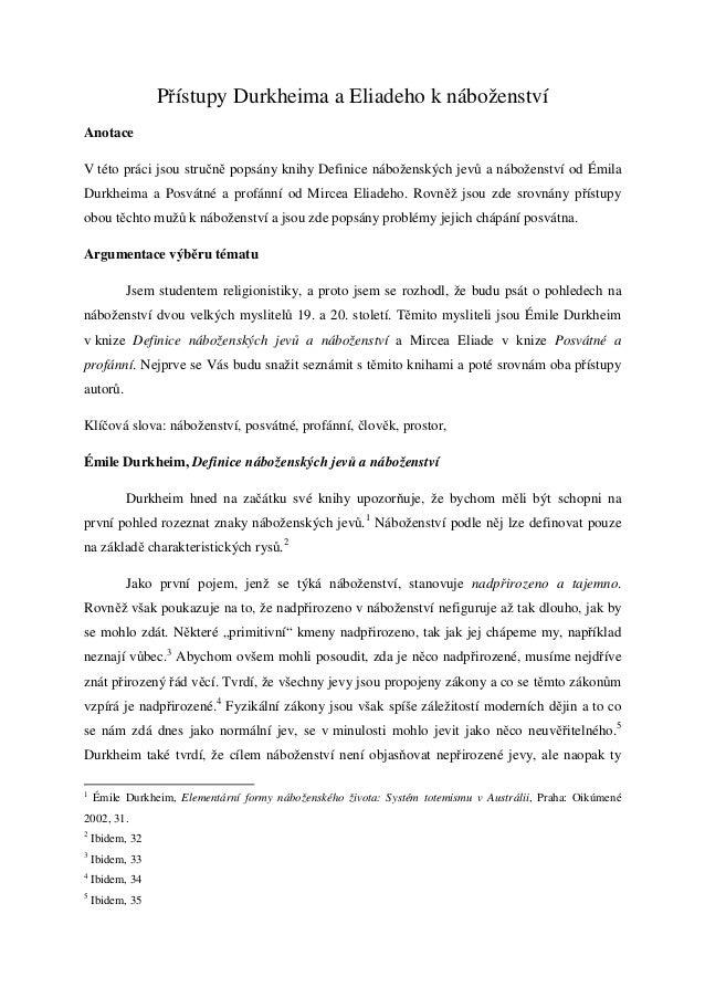 Přístupy Durkheima a Eliadeho k náboženstvíAnotaceV této práci jsou stručně popsány knihy Definice náboženských jevů a náb...