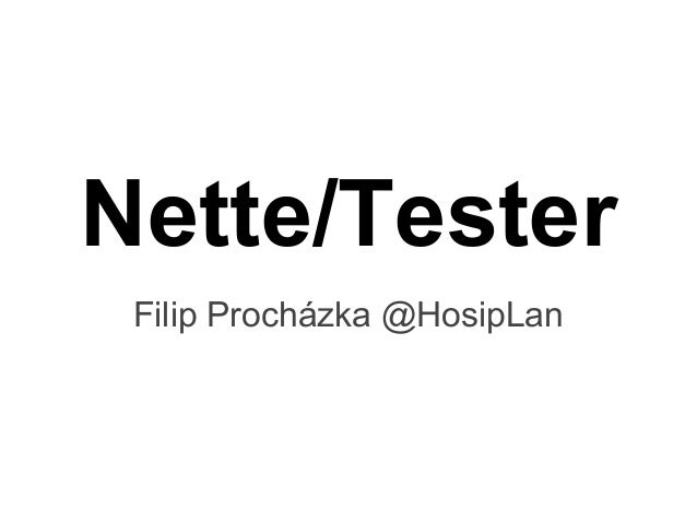 Nette/TesterFilip Procházka @HosipLan
