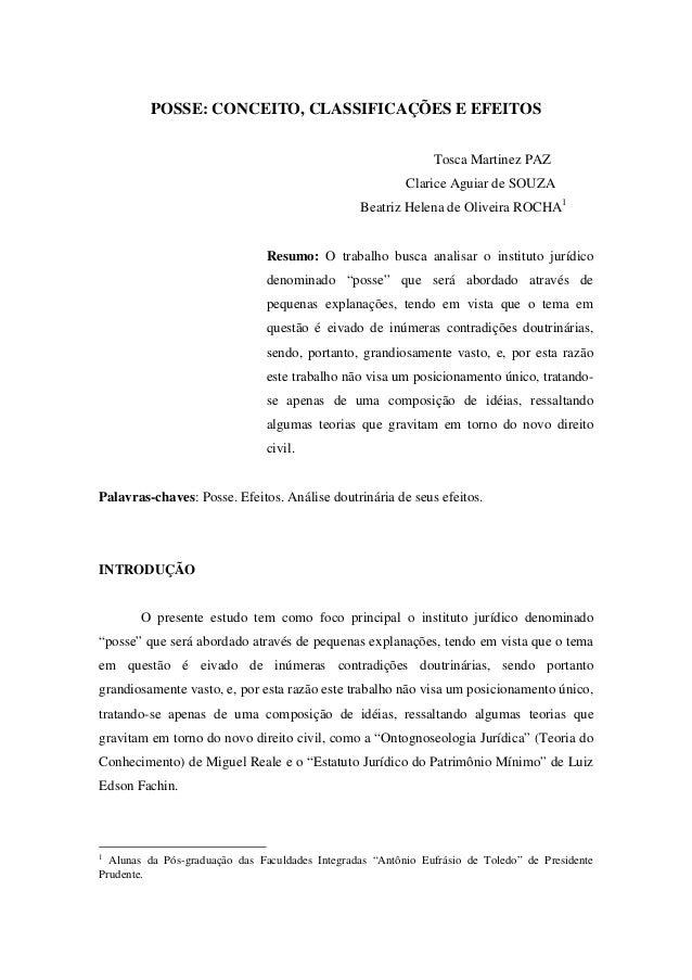 POSSE: CONCEITO, CLASSIFICAÇÕES E EFEITOSTosca Martinez PAZClarice Aguiar de SOUZABeatriz Helena de Oliveira ROCHA1Resumo:...