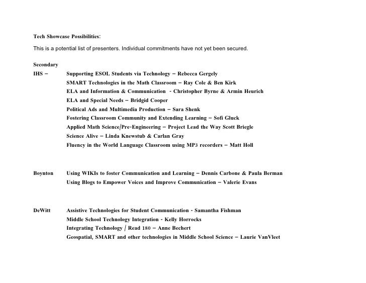 Tech Showcase Possibilities:  This is a potential list of presenters. Individual commitments have not yet been secured.  S...
