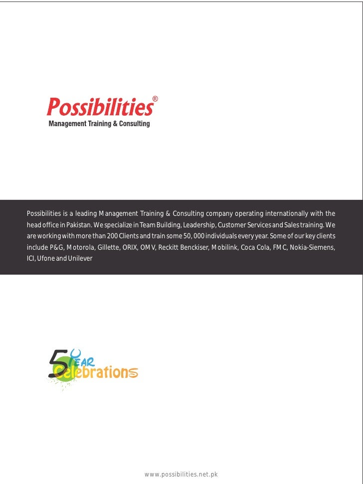 Possibilities is a leading Management Training & Consulting company operating internationally with thehead office in Pakis...
