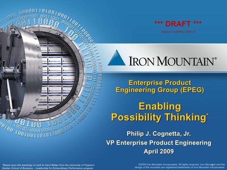 Enterprise Product Engineering Group (EPEG) Enabling Possibility Thinking * Philip J. Cognetta, Jr. VP Enterprise Product ...
