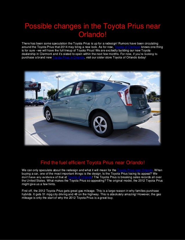 Possible Changes In The Toyota Prius Near Orlando!There Has Been Some  Speculation The Toyota The 2012 ...