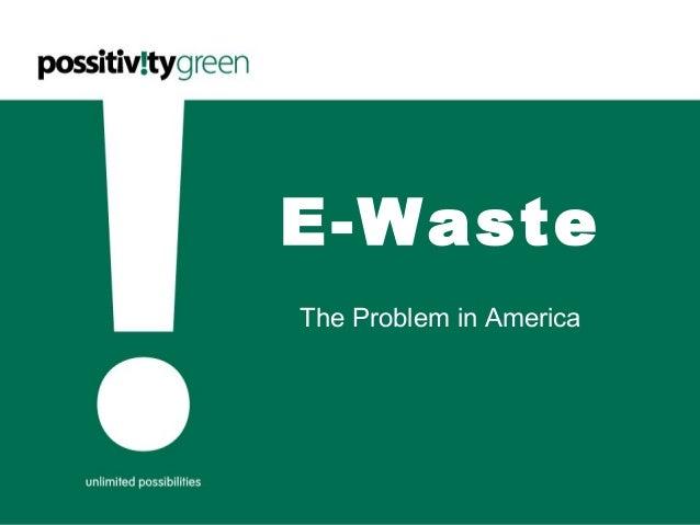 E-Waste The Problem in America