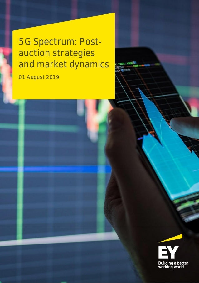 5G Spectrum: Post- auction strategies and market dynamics 01 August 2019