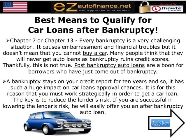 Best Means to Qualify forCar Loans after Bankruptcy!Chapter 7 or Chapter 13 - Every bankruptcy is a very challengingsitua...