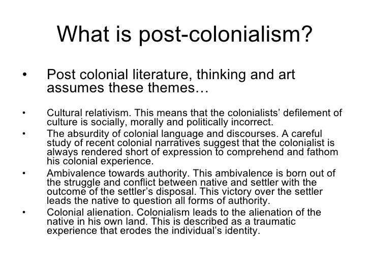 "colonialism postcolonialism Post-colonialism in india history division of india &pakistan: explanation of ""post-colonialism"" india today india as a colony: british rule in india started in 1833 after long trading relations because of the british east india company (founded 1606)."