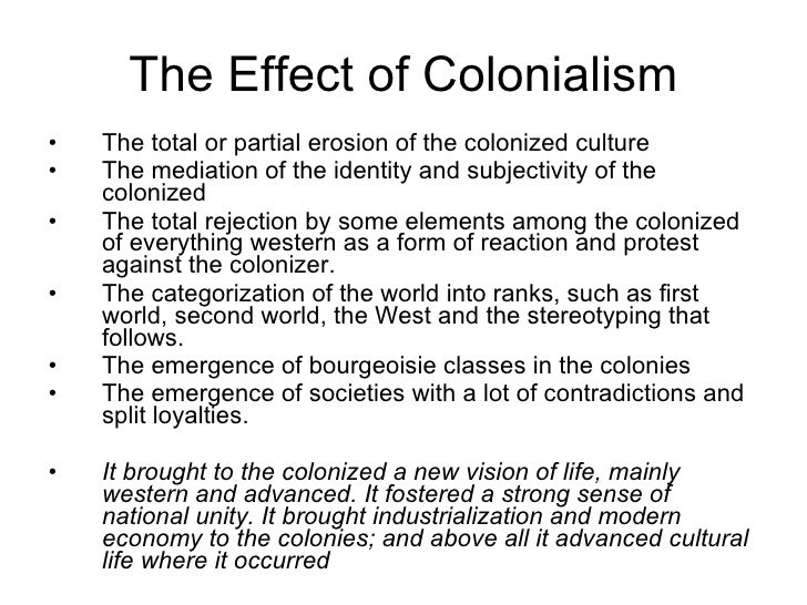 Effects of Colonization