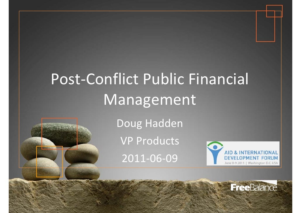 Post‐ConflictPublicFinancial       Management          DougHadden           VPProducts           2011‐06‐09