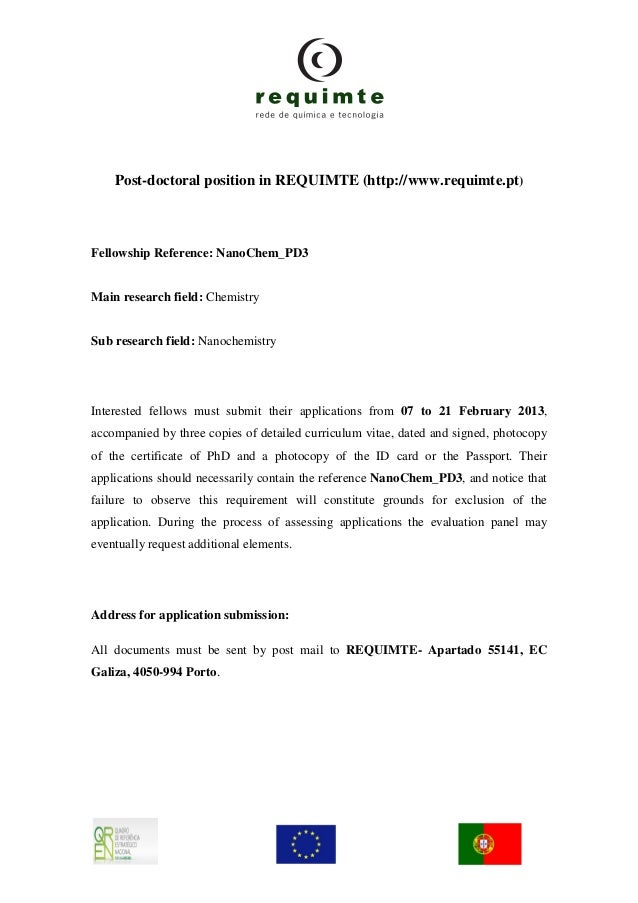 Post-doctoral position in REQUIMTE (http://www.requimte.pt)Fellowship Reference: NanoChem_PD3Main research field: Chemistr...