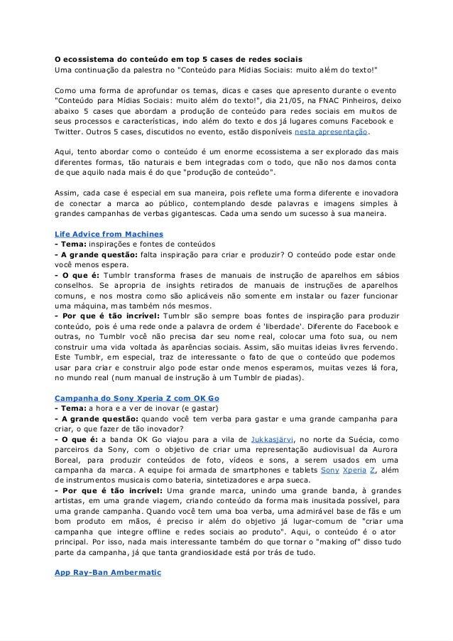 """O ecossistema do conteúdo em top 5 cases de redes sociaisUma continuação da palestra no """"Conteúdo para Mídias Sociais: mui..."""