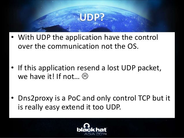 • With UDP the application have the control over the communication not the OS. • If this application resend a lost UDP pac...