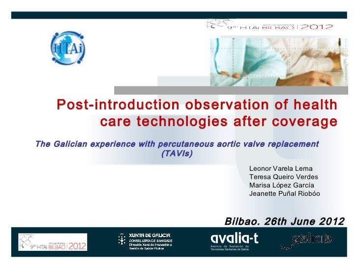 Post-introduction observation of health           care technologies after coverageThe Galician experience with percutaneou...