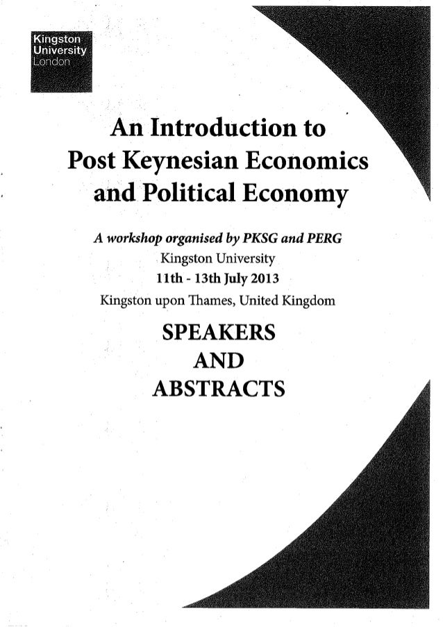 Post-Keynesian & Political Economy Workshop  - Speakers and Abstracts - July 2013