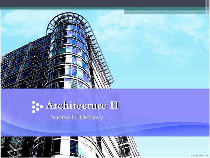 Nadine El Defrawy Architecture II
