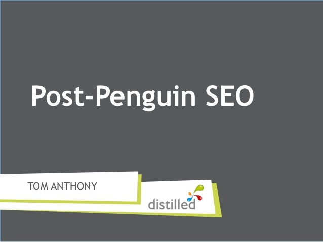 Post-Penguin SEOTOM ANTHONY