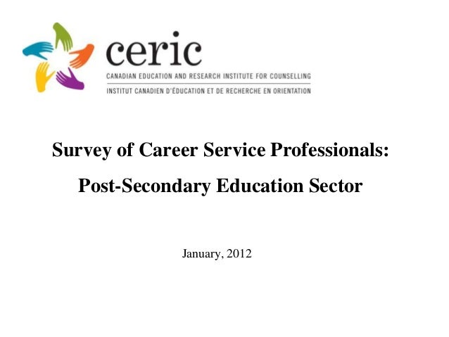 Survey of Career Service Professionals:   Post-Secondary Education Sector               January, 2012