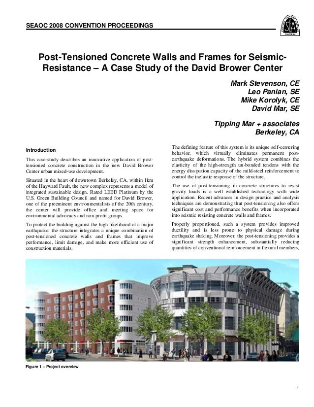 SEAOC 2008 CONVENTION PROCEEDINGS  Post-Tensioned Concrete Walls and Frames for SeismicResistance – A Case Study of the Da...