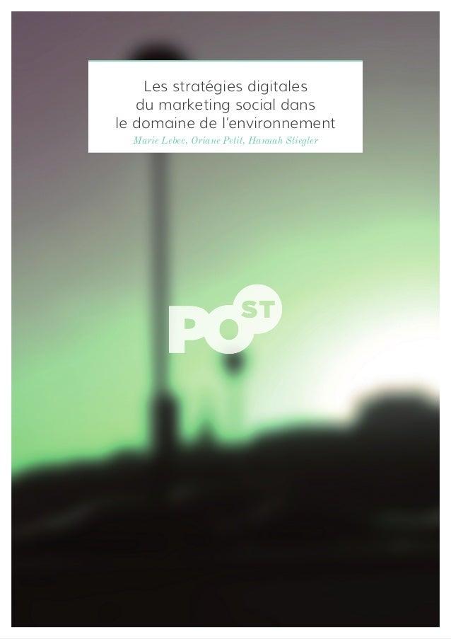 Marie Lebec, Oriane Petit, Hannah Stiegler Les stratégies digitales du marketing social dans le domaine de l'environnement