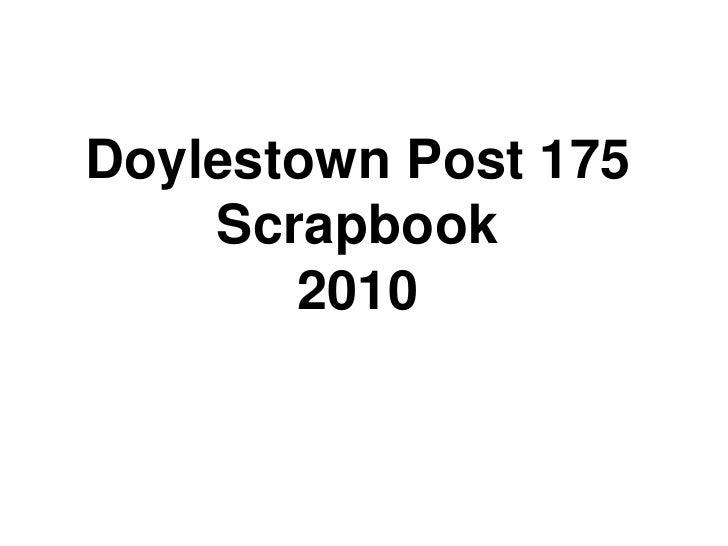 Doylestown Post 175<br />Scrapbook<br />2010<br />