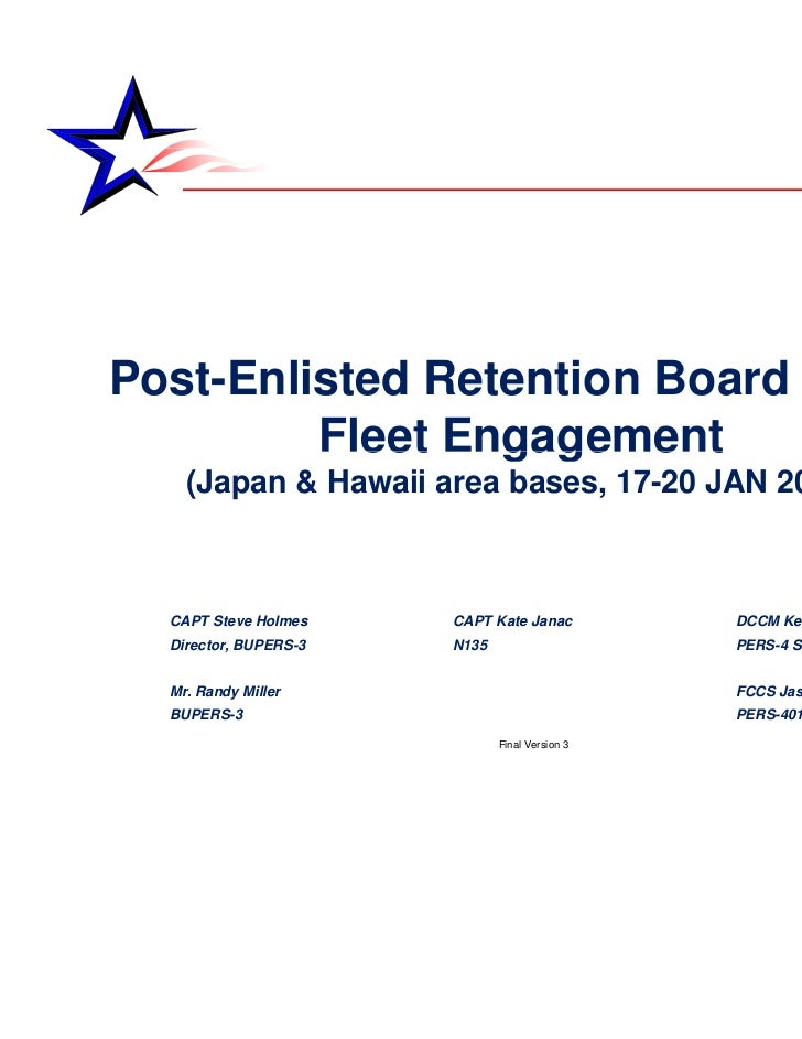 Post-Enlisted Retention Board (ERB)         Fleet Engagement           eet   gage e t    (Japan & Hawaii area bases, 17-20...