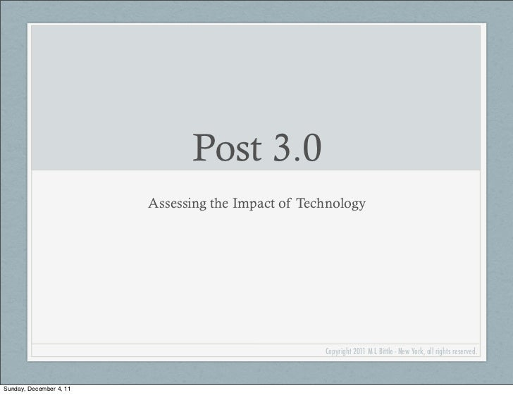 Post 3.0                         Assessing the Impact of Technology                                                    Cop...