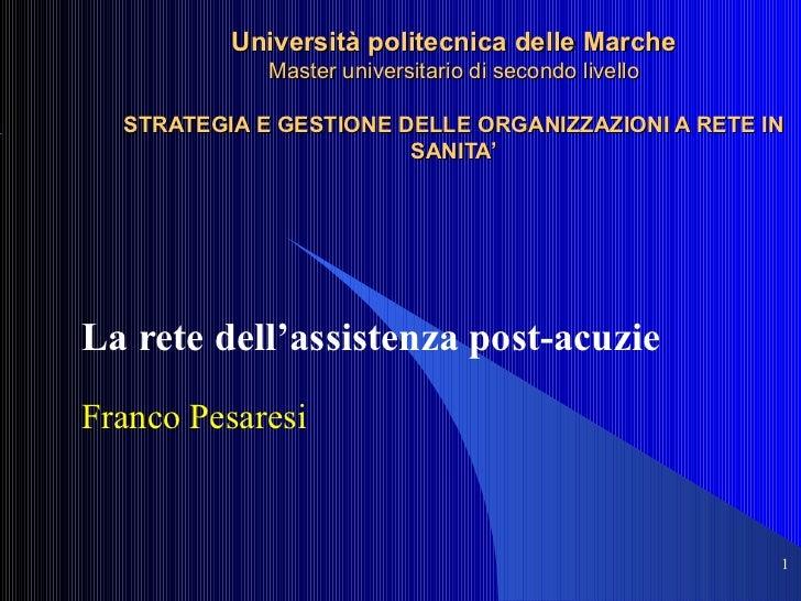 Università politecnica delle Marche Master universitario di secondo livello STRATEGIA E GESTIONE DELLE ORGANIZZAZIONI A RE...