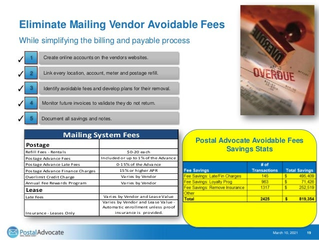 Eliminate Mailing Vendor Overcharges March 10, 2021 20 Continue to monitor future bills looking for overcharges. Document ...