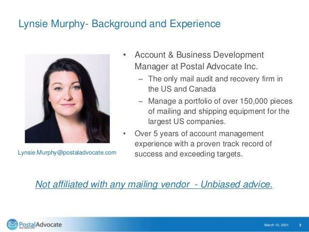 Lynsie Murphy- Background and Experience • Account & Business Development Manager at Postal Advocate Inc. – The only mail ...
