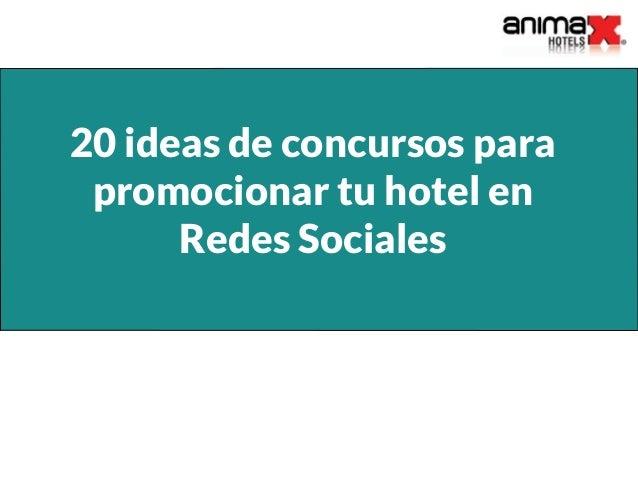 20 ideas de concursos para promocionar tu hotel en Redes Sociales
