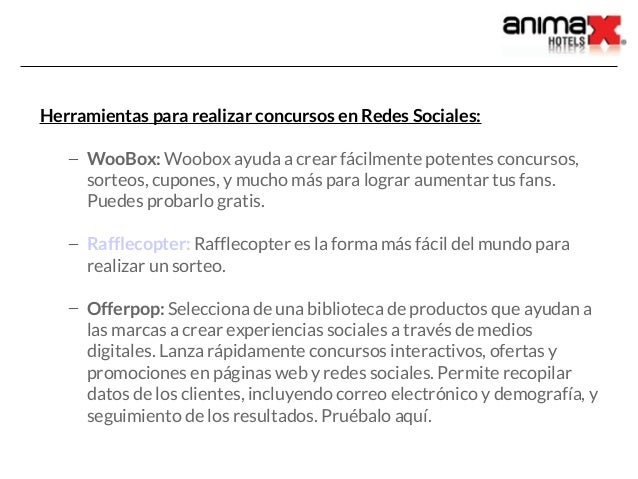 Herramientas para realizar concursos en Redes Sociales: – WooBox: Woobox ayuda a crear fácilmente potentes concursos, sort...