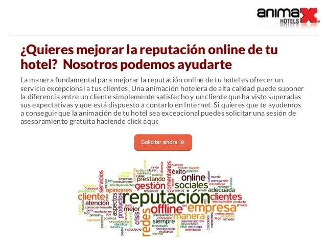 ¿Quieres mejorar la reputación online de tu hotel? Nosotros podemos ayudarte La manera fundamental para mejorar la reputac...