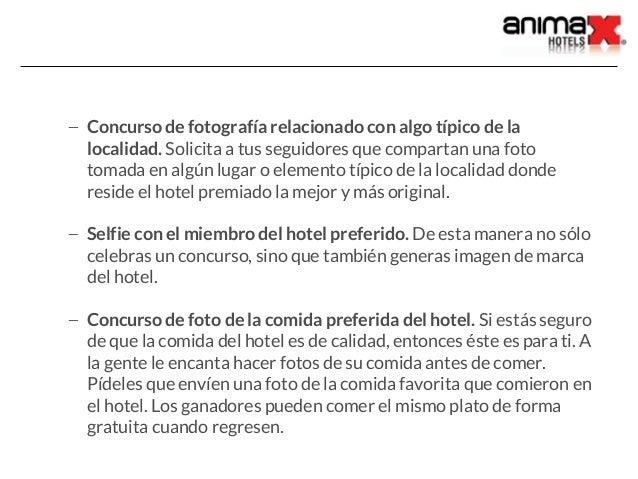 – Concurso de fotografía relacionado con algo típico de la localidad. Solicita a tus seguidores que compartan una foto tom...